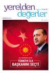 Yerelden Değerler - Türkiye İlk Başkanını Seçti