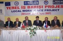 2) YEREL İŞ BARIŞI PROJESİ (29.11.2006 – 28.09.2007)