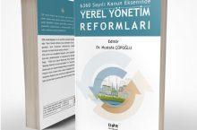 6360 Sayılı Kanun Ekseninde Yerel Yönetim Reformları